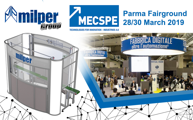 MILPER GROUP at Mecspe 2019: what will we exhibit this year?